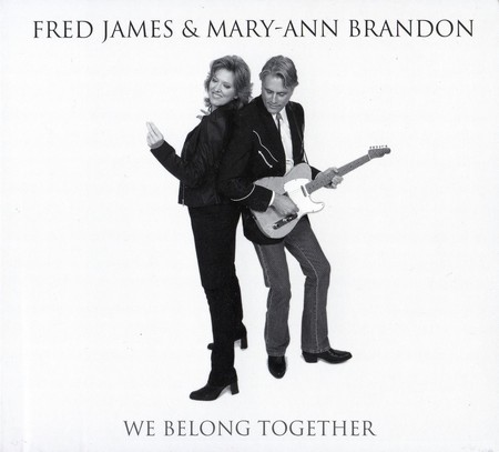 Fred James & Mary-Ann Brandon - We Belong Together (2010)