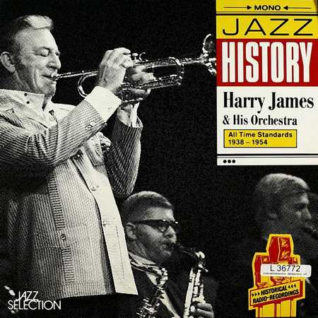 Harry James & His Orchestra - All Time Standards 1938-1954 (1990)
